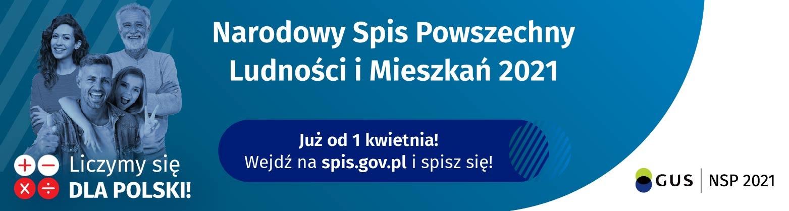 Baner informujący o rozpoczynającym się 1 kwietnia 2021 r. Narodowym Spisie Powszechnym Ludności i Mieszkań